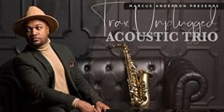 Marcus Anderson Presents Trax Unplugged