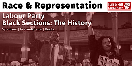 Race & Representation: Labour Party Black Sections - The History tickets