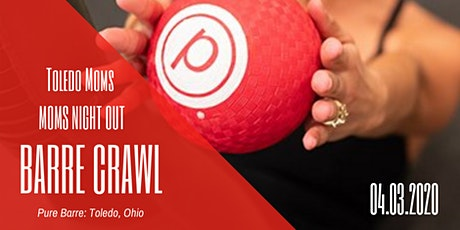 Moms Night Out | Barre Crawl tickets
