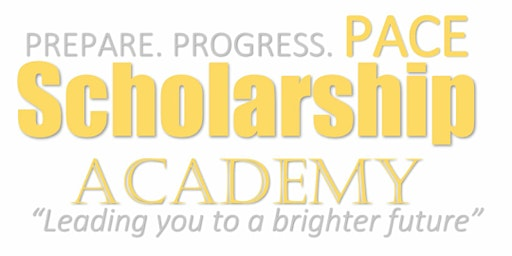 """PACE Scholarship Academy """"Full Rides Are Possible Scholarship Seminar"""""""