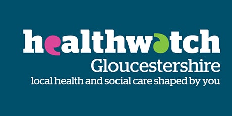 #SpeakUpGlos: Accessing health and social care in Gloucestershire tickets