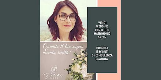 COME CREARE UN MATRIMONIO GREEN A BASSO IMPATTO AMBIENTALE >>EVENTO RINVIATO A DATA DA DEFINIRE<<