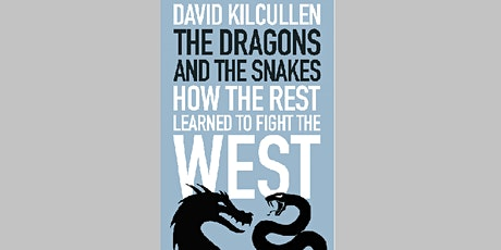 The Dragons and the Snakes - David Kilcullen tickets