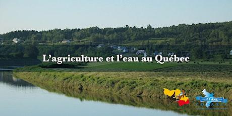 L'agriculture et l'eau au Québec billets