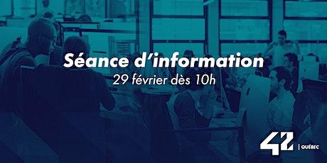 42 Québec: Séance d'information billets