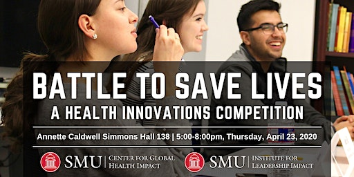 Battle to Save Lives: a Global & Public Health Case Competition