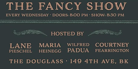 The Fancy Show - Stand-Up Comedy at The Douglass - MAR 4TH tickets