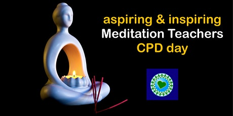 Build Your Confidence as an Aspiring or Qualified Meditation Teacher - CPD tickets