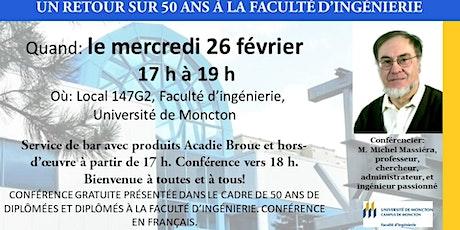 Un retour sur 50 ans à la Faculté d'ingénierie de l'Université de Moncton billets