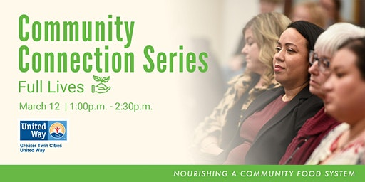 2020 Community Connection Series: Full Lives