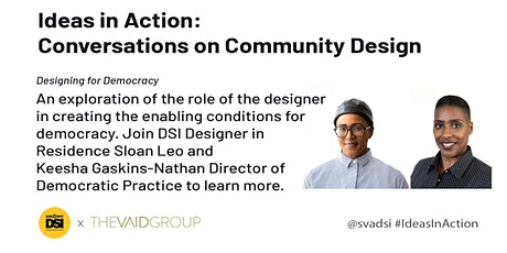 Ideas in Action: Designing For Democracy tickets