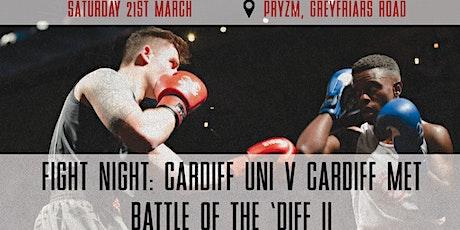 Fight Night: Cardiff Uni V Cardiff Met - Battle of the Diff II tickets