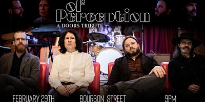 Of Perception: A Doors Tribute- Sat. Feb 29, 2020