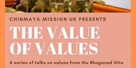 The Value of Values - a series of talks on values from the Bhagavad Gita tickets