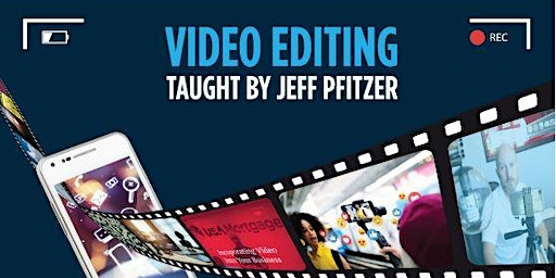 This is a video editing class taught by Jeff Pfitzer. Right from your phone