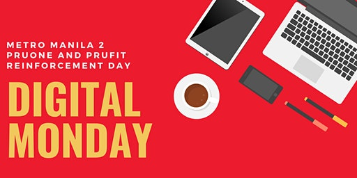 Metro Manila 2 Digital Monday: PruFit and PruOne Reinforcement Day (March Run)