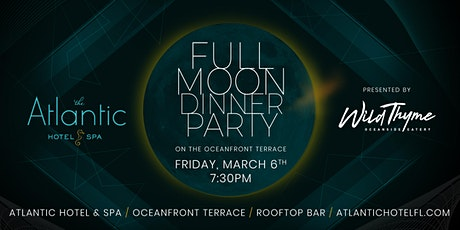 Full Moon Dinner Party - March Edition tickets