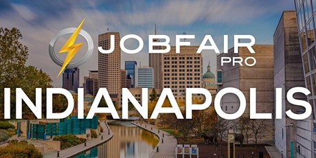 Indianapolis Job Fair  at the Indianapolis Marriott East tickets