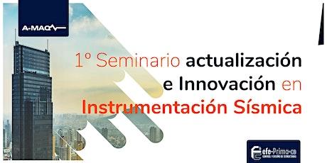 1° Seminario Actualización e Innovación en Instrumentación Sísmica  entradas