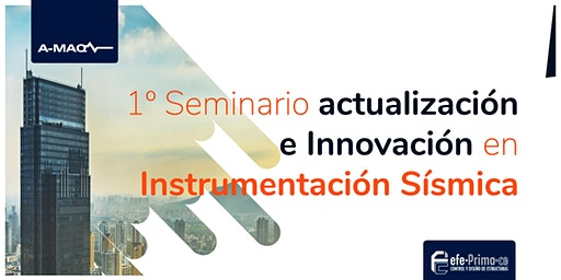 1° Seminario Actualización e Innovación en Instrumentación Sísmica