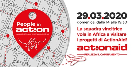 People in Action | La Caccia al Tesoro di ActionAid che ti porta in Africa biglietti