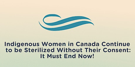Parallel Event: Ending Forced Sterilization of Indigenous Women in Canada tickets