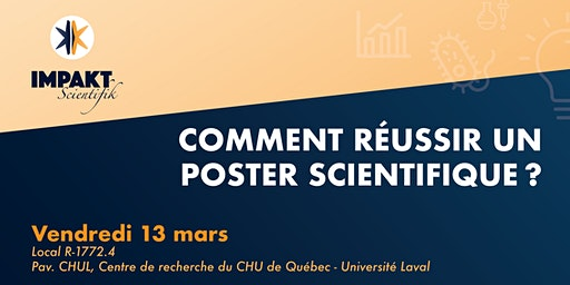 Comment réussir un poster scientifique ?