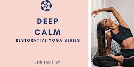 Deep Calm: Restorative Yoga Series tickets