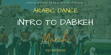 Arabic Dance | Intro to Dabkeh (with Mohamad Eldebek) tickets