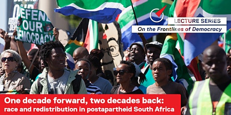 One decade forward, two decades back: race & redistribution in South Africa tickets