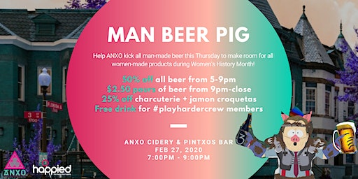 Man Beer Pig - Women's History Month Kickoff Happy Hour