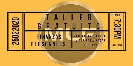 Taller Gratuito de Finanzas Personales 25 de Febrero, Deja de perder el tiempo. tickets