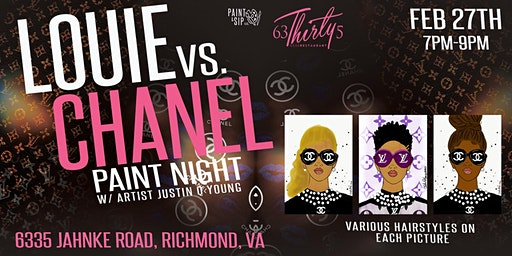 LOUIE VS. CHANEL PAINT NIGHT