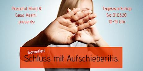Schluss mit Aufschieberitis [Prokrastination] - garantiert! | Peaceful Mind Tagesworkshop Tickets