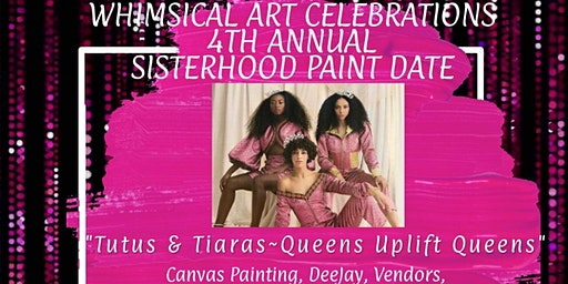 Fourth  Annual Sisterhood Paint Date