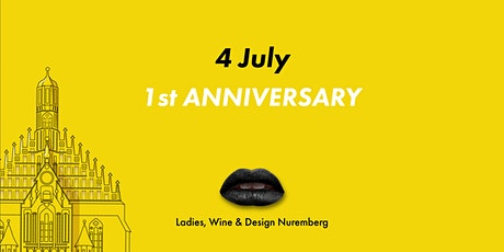 Ladies, Wine & Design Nuremberg  - 1st Anniversary Tickets