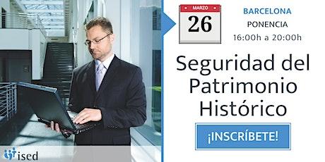 Ponencia: Seguridad del patrimonio histórico 26-MAR entradas