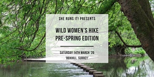 SHE RUNS IT! PRE-SPRING EDITION WILD WOMEN'S HIKE TRIP