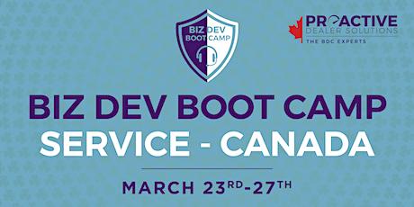 March - Canadian Biz Dev Boot Camp Service tickets