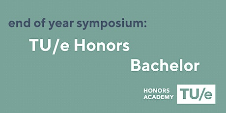 TUe Honors bachelor End of Year Symposium tickets