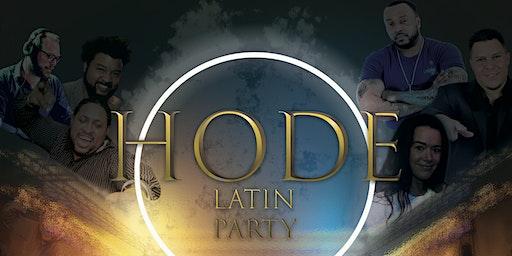 HODE | LATIN PARTY