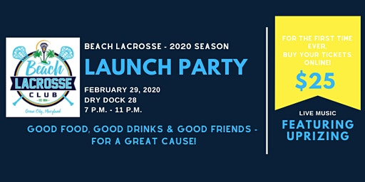 Beach Lax - Launch Party