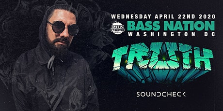 Bass Nation DC feat. TRUTH tickets
