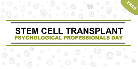 Stem Cell Transplant Psychological Professionals Day tickets