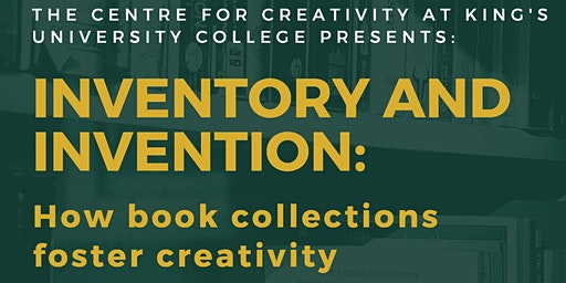 Inventory and Invention Panel: How Book Collections Foster Creativity