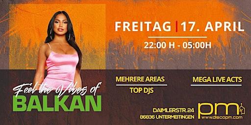 FR 17.04. Feel the Vibes of Balkan - Disco PM
