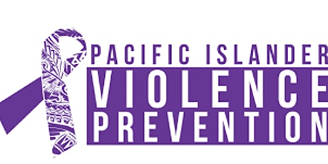 8th  Annual National Pacific Islander Violence Prevention Conference 2020 tickets