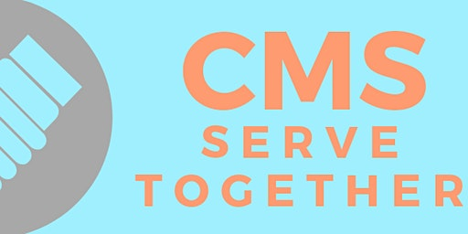 CMS Serve Together - March 8th