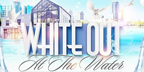 WHITE OUT AT THE WATER  tickets