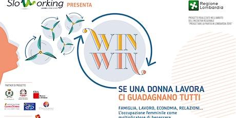 Win Win - Se una donna lavora ci guadagnano tutti biglietti
